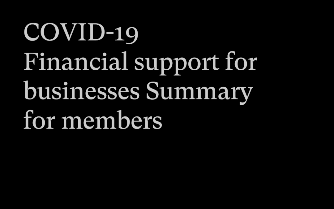 COVID-19 – Financial support for businesses – Summary for members 23/03/20