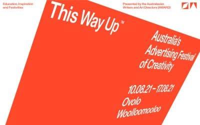 AWARD presents This Way Up: Australia's Advertising Festival of Creativity